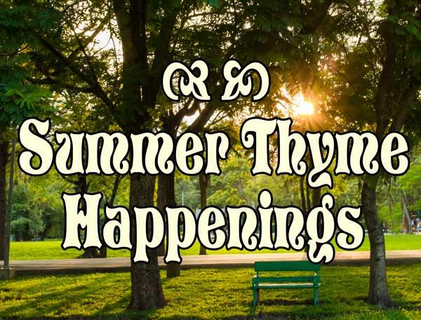 SummerThymeHappenings